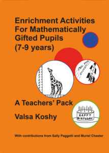 Enrichment Activities for Mathematically Gifted Pupils (7-9 years) a teacher's pack by Valsa Koshy