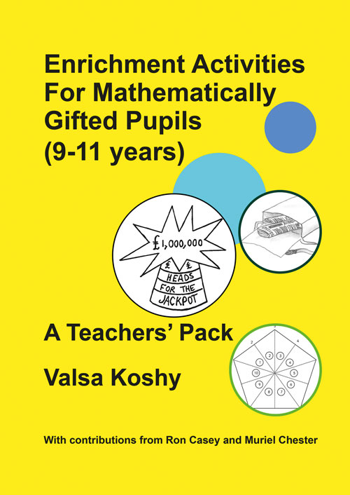 Enrichment Activities for Mathematically Gifted Pupils (9-11 years) teacher's pack by Valsa Koshy