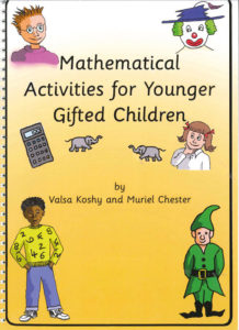 Mathematical Activities for Younger Gifted Children by Valsa Koshy and Muriel Chester
