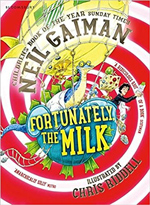 Neil Gaiman Fortunately the Milk