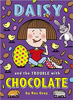 Kes Grey Daisy and the Trouble with Chocolate