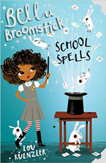 Lou Kuenzler Bella Broomstick School Spells