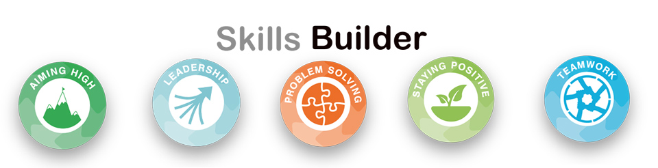 skills builder logo Aiming High, Leadership, Problem Solving, Staying Positive, Teamwork