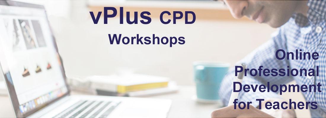 vPlus CPD workshops