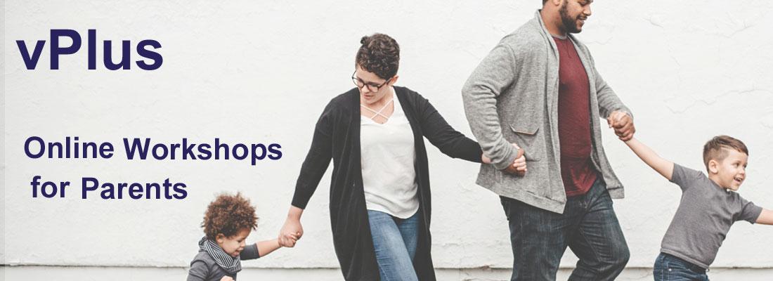 vPlus online workshops for parents