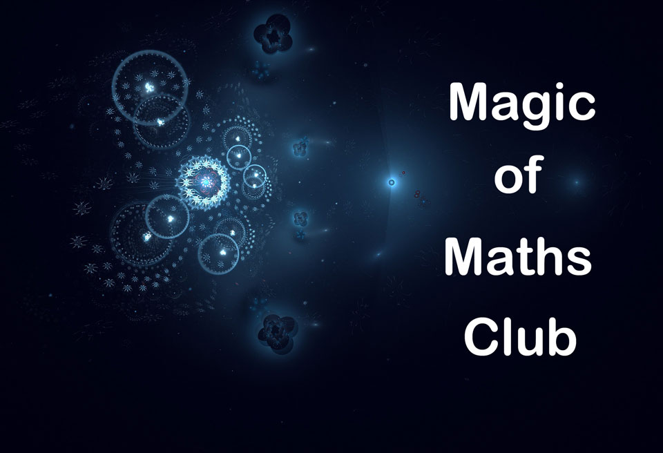 Magic of Maths Club - words against a blue fractal background